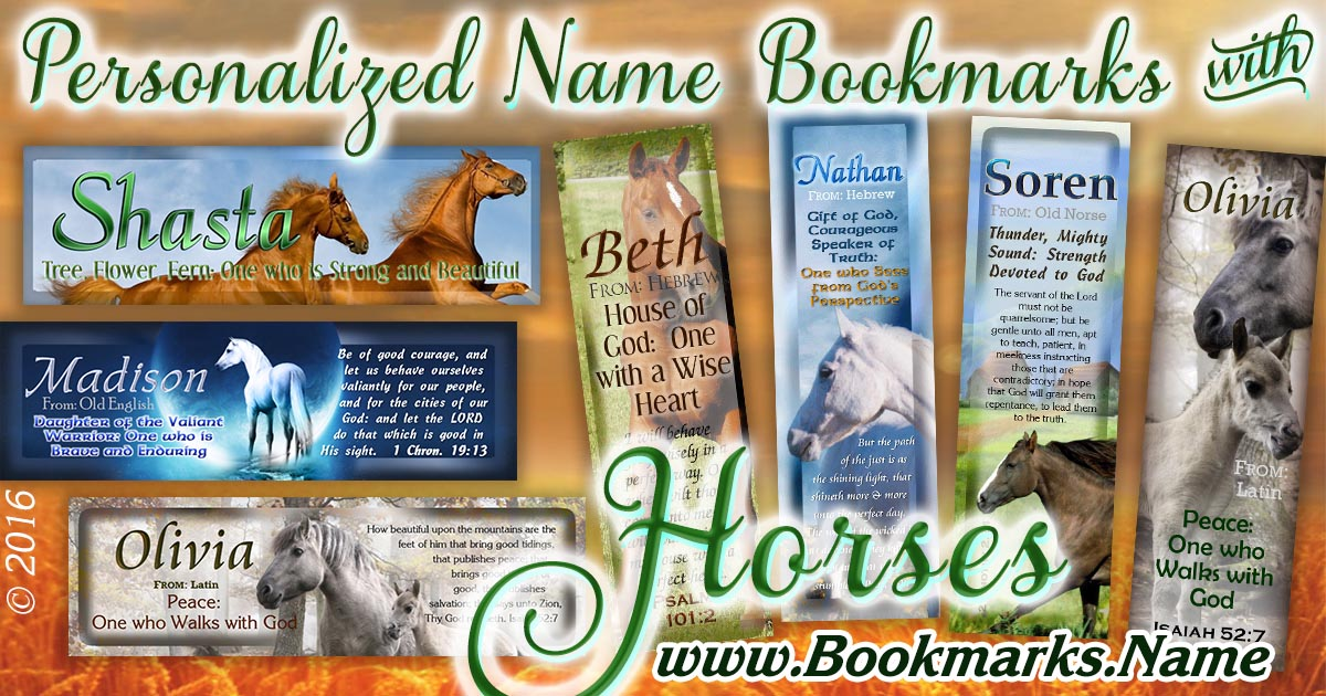 Personalized Bookmarks with name meanings, Bible verses and horse backgrounds